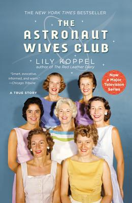 Image for The Astronaut Wives Club: A True Story
