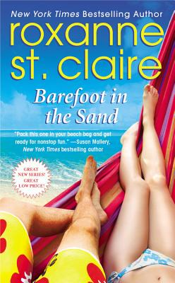 Barefoot in the Sand (Barefoot Bay), Roxanne St. Claire