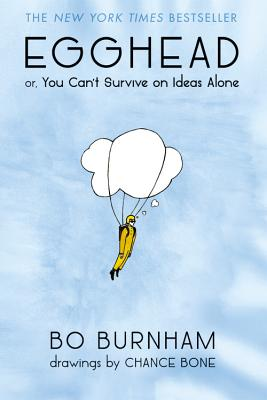 Image for Egghead: Or, You Can't Survive on Ideas Alone