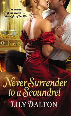Image for Never Surrender to a Scoundrel (One Scandalous Season)