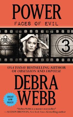 Power (Faces Of Evil Series 3), Debra Webb