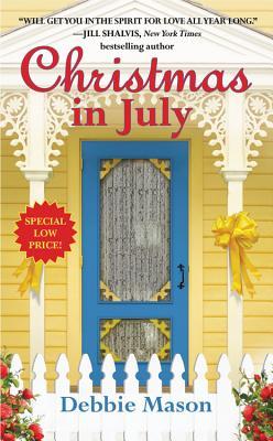 Christmas in July: A Christmas, Colorado Novel:  Book 2, Debbie Mason