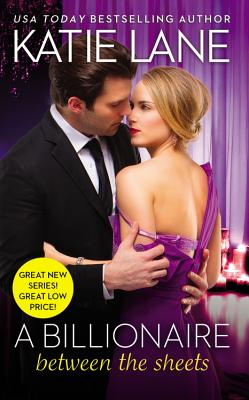 Image for Billionaire Between the Sheets, A