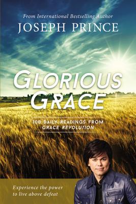 Image for Glorious Grace: 100 Daily Readings from Grace Revolution