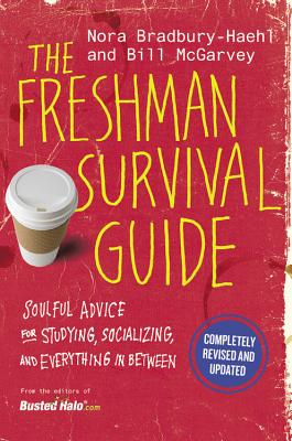 Image for The Freshman Survival Guide: Soulful Advice for Studying, Socializing, and Everything In Between