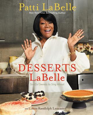 Image for Desserts LaBelle: Soulful Sweets to Sing About