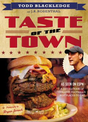 Image for Taste of the Town: A Guided Tour of College Football's Best Places to Eat