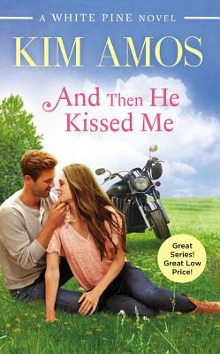 Image for AND THEN HE KISSED ME WHITE PINE #2