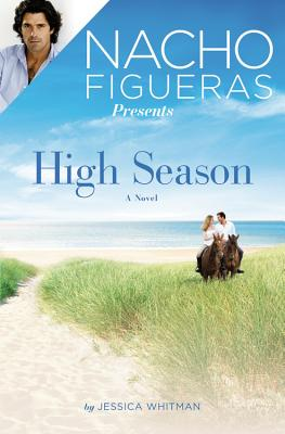 Image for Nacho Figueras Presents: High Season (Wellington Park)