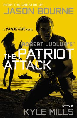 Robert Ludlum's (TM) The Patriot Attack (Covert-One series), Kyle Mills
