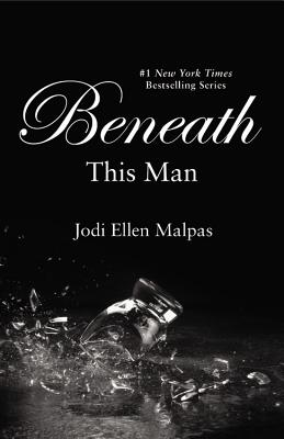 Image for Beneath This Man (This Man Trilogy)