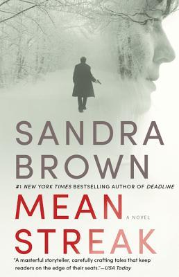 Mean Streak, Sandra Brown