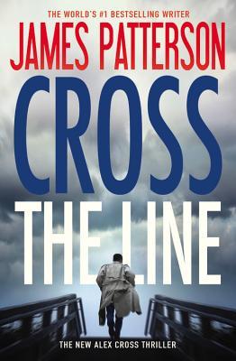 Image for Cross the Line (Alex Cross)
