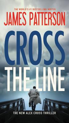 Image for Cross the Line (Alex Cross)