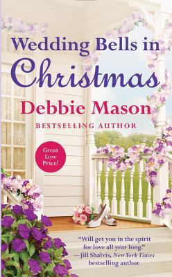 Wedding Bells in Christmas (Christmas, Colorado), Debbie Mason