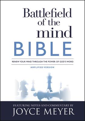 Image for Battlefield of the Mind Bible: Renew Your Mind Through the Power of Gods Word Paperback
