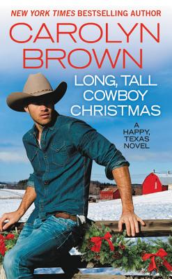 Image for Long, Tall Cowboy Christmas (Happy, Texas)