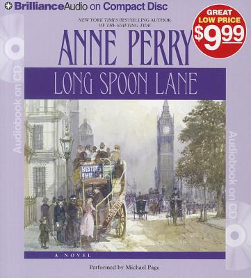 Long Spoon Lane (Thomas and Charlotte Pitt Series), Anne Perry