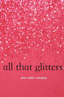 Image for All That Glitters