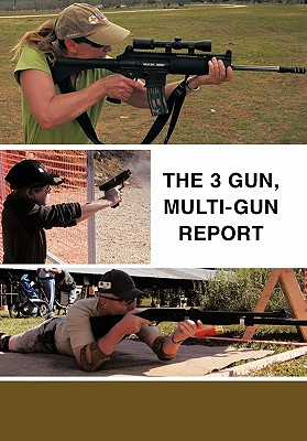 Image for The 3 Gun, Multi-gun report
