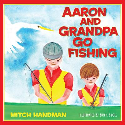 Image for Aaron and Grandpa Go Fishing