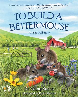 Image for To Build a Better Mouse