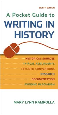 A Pocket Guide to Writing in History, Mary Lynn Rampolla