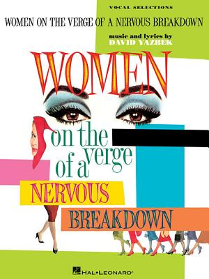 Image for Women On The Verge Of A Nervous Breakdown - Piano/Vocal Selections