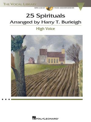 Image for 25 Spirituals Arranged By Harry T. Burleigh - High Voice - Bk/Cd With Accompaniments (Vocal Library)