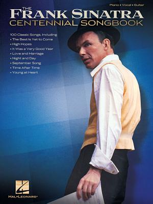 Image for Frank Sinatra - Centennial Songbook (Piano/Vocal/Guitar Artist Songbook)