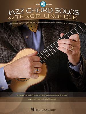 Image for Jazz Chord Solos For Ukulele - 10 Standards Arranged for Tenor Ukulele (Book/online audio with TAB)