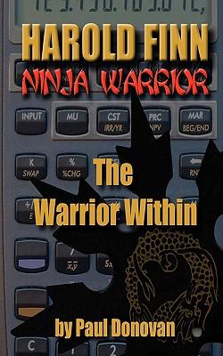 "Harold Finn - Ninja Warrior  ""The Warrior Within"", Donovan, Paul"