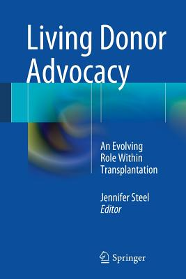 Image for Living Donor Advocacy: An Evolving Role Within Transplantation