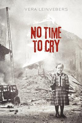 No Time To Cry, Leinvebers, Vera