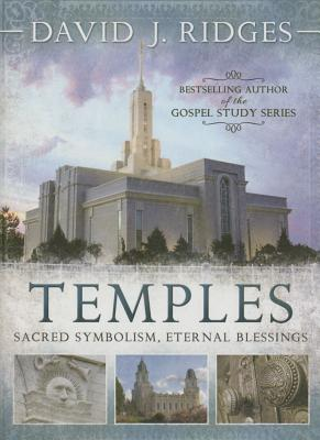 Image for Temples: Sacred Symbolism, Eternal Blessings