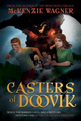 Casters of Doovik, McKenzie Wagner