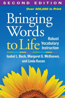 Image for Bringing Words to Life, Second Edition: Robust Vocabulary Instruction