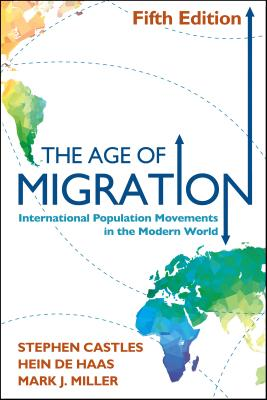 Image for Age of Migration, Fifth Edition: International Population Movements in the Modern World