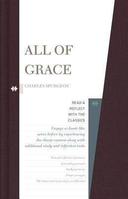 Image for All of Grace (Read and Reflect with the Classics)