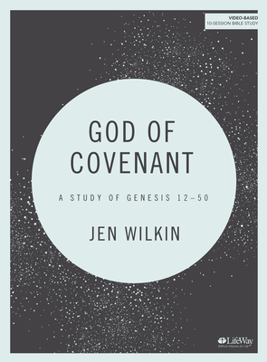 Image for God of Covenant - Bible Study Book: A Study of Genesis 12-50