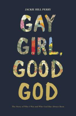 Image for Gay Girl, Good God: The Story of Who I Was, and Who God Has Always Been