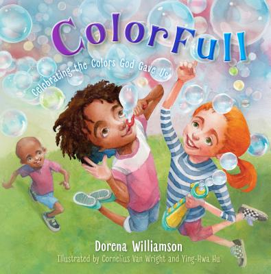 Image for ColorFull: Celebrating the Colors God Gave Us