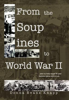 From the Soup Lines to World War II, Knapp, Donna Mae