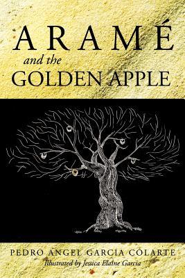 Aram and the Golden Apple, Garcia Colarte, Pedro Angel