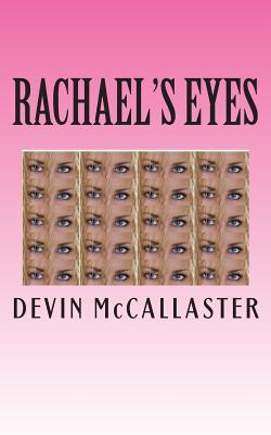 Rachael's Eyes, McCallaster, Mr. Devin