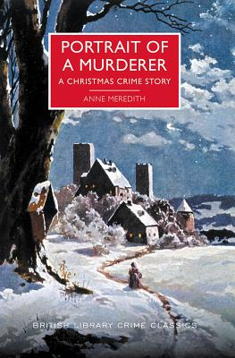 Image for Portrait of a Murderer: A Christmas Crime Story (British Library Crime Classics)
