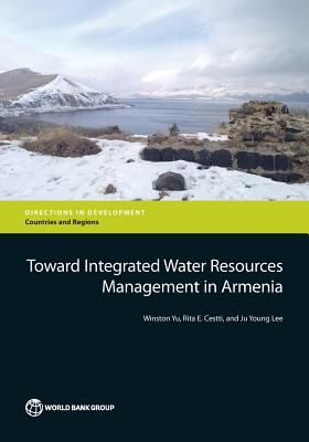 Image for Toward Integrated Water Resources Management in Armenia (Directions in Development)