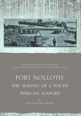 Image for Port Nolloth: The Making of a South African Seaport: The Making of a South African Seaport