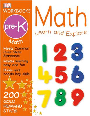 Image for DK Workbooks: Math, Pre-K: Learn and Explore