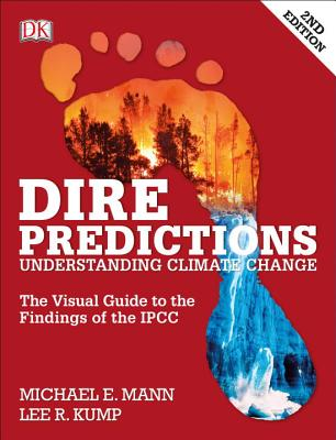 Image for Dire Predictions: The Visual Guide to the Findings of the IPCC